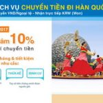Giảm 10% dịch vụ chuyển tiền đi Hàn Quốc cùng Sacombank