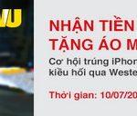 Nhận tiền trúng Táo, tặng áo mưa WU dành cho khách hàng Techcombank