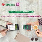 Cùng nhận voucher đa năng 100.000Đ khi chia sẻ Momo cùng VPBank
