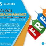 Ưu đãi khách hàng mới mở tài khoản thanh toán của Eximbank