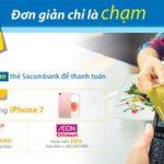 Chạm thẻ Sacombank để thanh toán và nhận ưu đãi