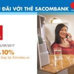Giảm đến 10% giá vé máy bay Emirates với thẻ Sacombank MasterCard