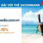 Giảm 10% giá phòng tại Expedia.com với thẻ Sacombank MasterCard