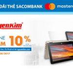 Ưu đãi thứ 6 online tại Nguyenkim.com với thẻ Sacombank Mastercard
