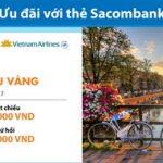 Vietnam Airlines ưu đãi mùa thu vàng cho chủ thẻ Sacombank