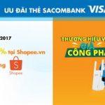 Shopee giảm thêm 7% cho chủ thẻ Sacombank Visa