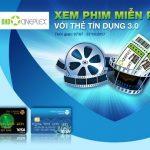 Xem phim miễn phí với thẻ tín dụng 3.0 của Viet Capital Bank