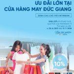 Giảm 10% cho chủ thẻ VietinBank khi mua sắm tại May Đức Giang