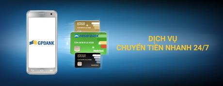 GPBank gia tăng tiện ích dịch vụ chuyển tiền nhanh 24/7