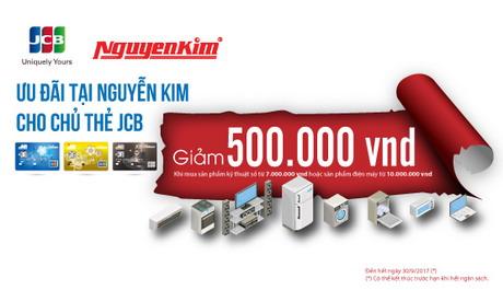 Giảm ngay 500.000 VNĐ cho chủ thẻ MB JCB Sakura tại Nguyễn Kim
