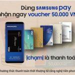 Dùng Samsung Pay, nhận ngay voucher dành cho khách hàng Shinhan Bank