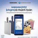 Dùng Samsung Pay, nhận quà liền tay cùng Shinhan Bank