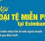 Chương trình khuyến mại Cơ hội nhận ngoại tệ miễn phí tại Eximbank