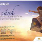 Cất cánh dễ dàng với Vietnam Airlines 2017 cùng thẻ nội địa Eximbank