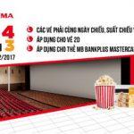 Mua 4 vé trả tiền 3 vé tại Lotte Cinema với thẻ MB Bankplus MasterCard