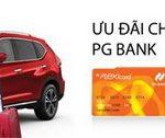 Ưu đãi cho chủ thẻ PG Bank