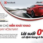 SeABank ưu đãi lãi suất 0% cho vay mua ô tô tại VIMS 2017