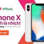 Cùng VPBank online nhận iPhone X và 50 phần quà hấp dẫn mỗi tuần