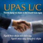 Agribank tài trợ khách hàng nhập khẩu: Thư tín dụng trả chậm cho phép thanh toán ngay (UPAS L/C)