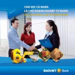 BaoViet Bank ra mắt sản phẩm Cho vay cá nhân là chủ doanh nghiệp tư nhân