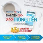 Cùng Eximbank VnTopup – Nạp tiền, trúng tiền