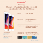 Sở hữu ngay iPhone8/8Plus tại Nguyễn Kim với ưu đãi từ ngân hàng Shinhan