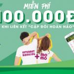 Liên kết VPBank Online với MoMo - Nhận ít nhất 200.000 VNĐ