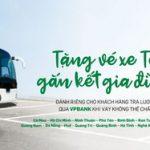 Tặng vé xe Tết - gắn kết gia đình cùng VPBank
