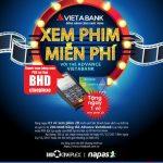 Chương trình khuyến mãi Xem phim miễn phí với thẻ Advance VietABank