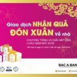 Giao dịch nhận quà - Đón Xuân về nhà cùng Bac A Bank