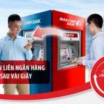 Chuyển tiền nhanh liên ngân hàng 24/7 chỉ cần có thẻ ATM của Maritime Bank