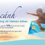 Cất cánh dễ dàng với Vietnam Airlines cùng thẻ nội địa OceanBank