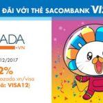 Giảm 12% tại Lazada với Thẻ Sacombank Visa