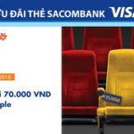 Mua 2 vé CGV chỉ 70.000 VND với thẻ Sacombank Visa