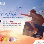 Mua vé máy bay bằng thẻ SCB - Cơ hội nhận iPhone 8 Plus