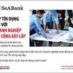 SeABank cung cấp sản phẩm tín dụng dành riêng cho doanh nghiệp thi công, xây lắp