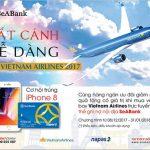 Giảm 50% giá vé máy bay và tặng iPhone 8 cho chủ thẻ SeABank