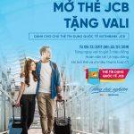 VietinBank ưu đãi mở thẻ JCB tặng vali