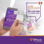 Đặt lịch hẹn qua TPBank eBank để được ưu tiên phục vụ tại quầy