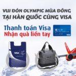 Vui đón Olympic mùa Đông tại Hàn Quốc cùng thẻ Visa VRB - Thanh toán Visa VRB, nhận quà liền tay