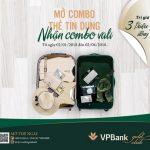 Mở combo thẻ tín dụng VPBank nhận ngay combo vali trị giá 3 triệu đồng