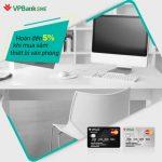 Dùng thẻ VPBiz để được hoàn tiền đến 5% khi mua sắm nội thất, thiết bị văn phòng