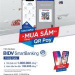 Tặng iPhone X, hoàn tiền 100,000đ khi dùng QR Pay trên ứng dụng BIDV SmartBanking