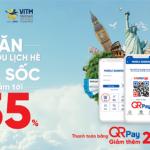 Giảm thêm 200.000 VND khi thanh toán bằng QR Pay qua BIDV SmartBanking tại VITM