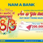Nam A Bank dành nhiều quà tặng đặc biệt cho khách hàng nữ nhân ngày 8/3