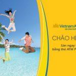 Mua vé Vietnam Airlines bằng thẻ PVcomBank với giá ưu đãi lên tới 50%
