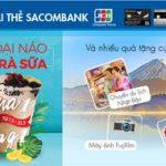 Đại náo phố trà sữa với thẻ Sacombank JCB