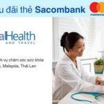 Giảm 15% dịch vụ chăm sóc sức khỏe Global Health tại Singpore, Malaysia, Thái Lan với thẻ Sacombank Mastercard