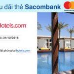 Giảm 8% khi đặt phòng qua Hotels.com với thẻ Sacombank Mastercard
