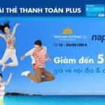 Vietnam Airlines ưu đãi chào hè 2018 với thẻ thanh toán Sacombank Plus